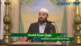 Komentimi i sures El Felek dhe En Nas - Hoxhë Enes Goga