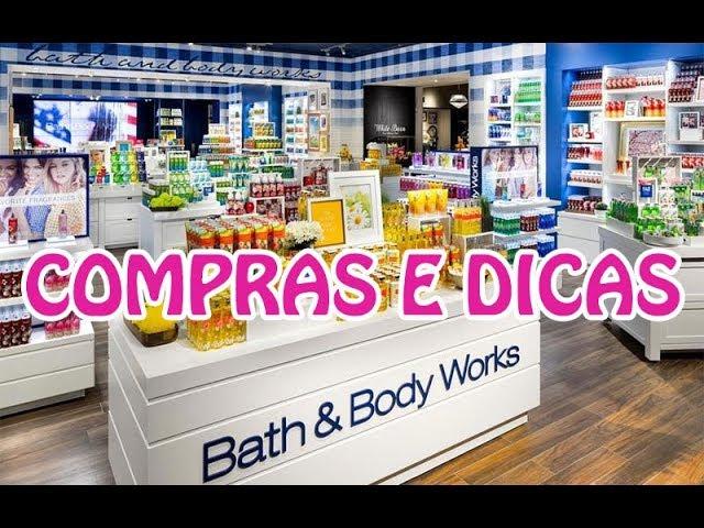 Compras e Dicas na Bath and Body Works - Claudinha Stocco