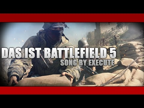 Das Ist Battlefield 5 Song by Execute