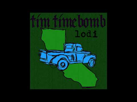 Tim Timebomb - Lodi lyrics
