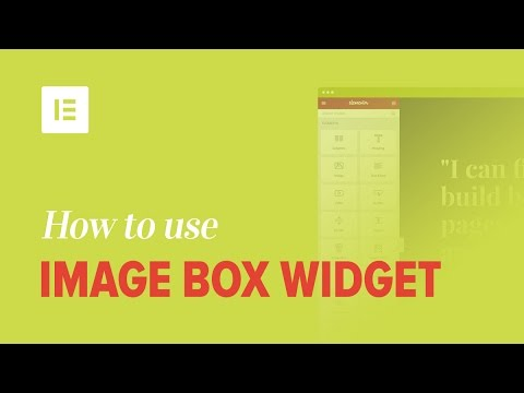 How to Use the Image Box Widget on Elementor Page Builder Plugin