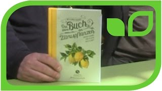 Gartenautor A. Honegger im Gespräch Teil 1: Das kleine Buch der Zitruspflanzen  (Schwizerdütsch)