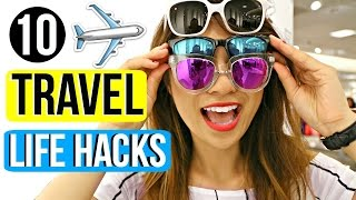 10 Travel Life Hacks