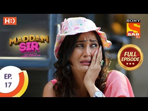 Maddam Sir - Ep 17 - Full Episode - 17th March 2020