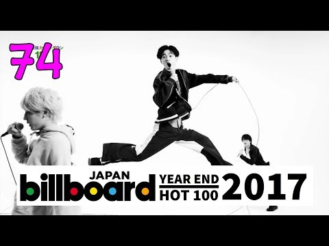 【NEW】JAPAN TOP SONGS 2017 - Billboard Japan Hot 100 Year-End Chart 2017