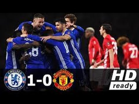 Chelsea vs Manchester United 1-0 All Goals [ 2017-03-13 ] HD