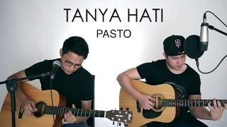 Download Lagu TANYA HATI - PASTO (LIVE Cover) Febri | Oskar Mp3