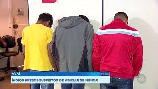 Três índios são presos em Avaí suspeitos de abusar de adolescente de 15 anos