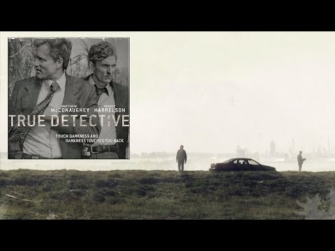 True Detective - Season One Score