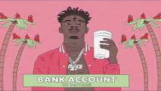 Video 21 Savage- Bank Account (Clean Edit) MP3, 3GP, MP4, WEBM, AVI, FLV Juni 2018
