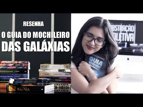 Resenha - O Guia do Mochileiro das Galáxias
