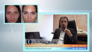 Op. Dr. Mustafa Ali Yanık burun estetiği nedir ve nasıl yapılır?