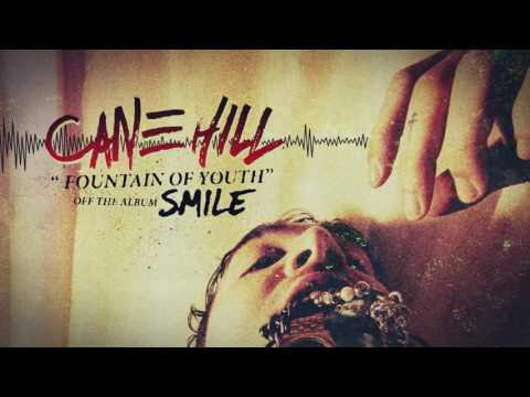 Cane Hill - Fountain Of Youth