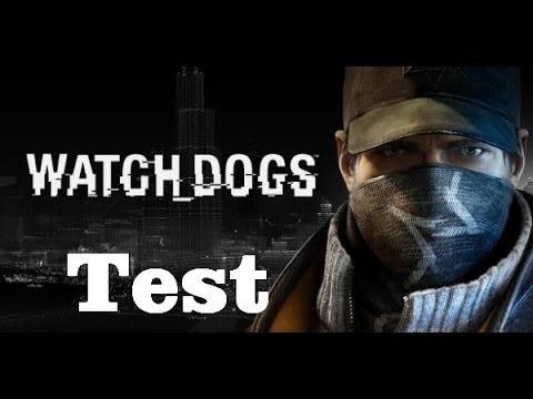 Watch Dogs (Test)