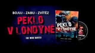 Nonton Peklo V Lond  N    He Who Dares    Esk   Dabing Trailer  Hd  Film Subtitle Indonesia Streaming Movie Download