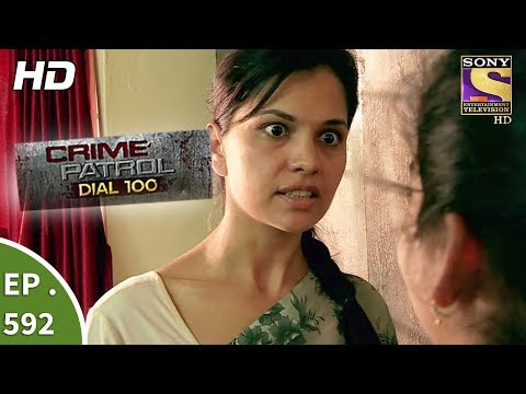 Crime Patrol Dial 100 - क्राइम पेट्रोल - Dysfunctional Family - Ep 592 - 31st August, 2017