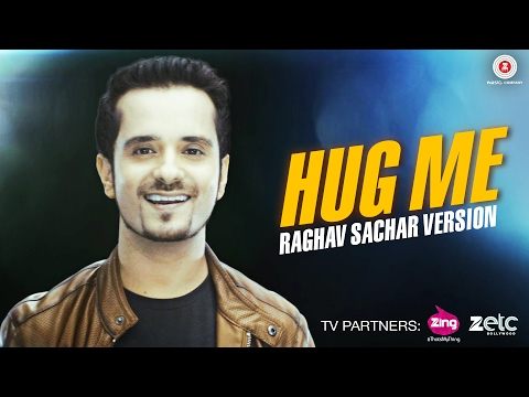 Download Hug Me | Raghav Sachar Version | Sunny Leone HD Mp4 3GP Video and MP3