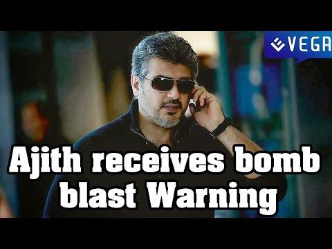 Ajith receives bomb blast Warning || Kollywood Latest News & Gossips