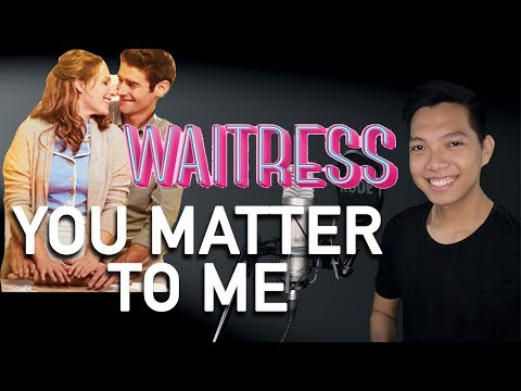 You Matter To Me (Dr. Pomatter Part Only - Instrumental) - Waitress