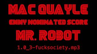 Mac Quayle - Emmy Nominated Score - Mr. Robot
