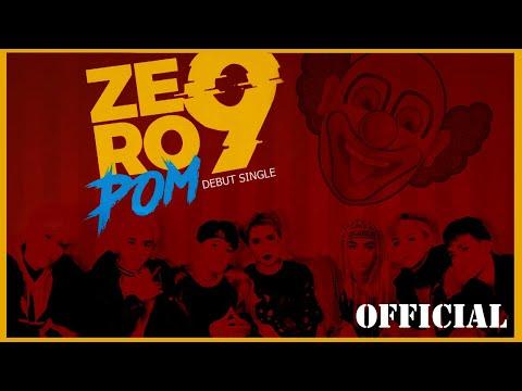 ZERO 9 - 'POM' | Official MV - Thời lượng: 4:08.