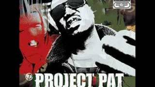 Project Pat - High Off The Ground