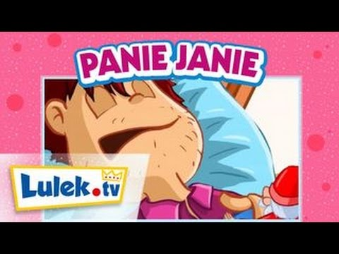 Piosenki dla dzieci - Panie Janie - Lulek.tv