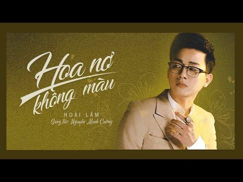 Hoa Nở Không Màu - Hoài Lâm | St : Nguyễn Minh Cường | MUSIC DIARY 2 #2