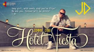 Jimmy Dub - Hotel Fiesta [with lyrics]