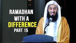 Ramadhan with a Difference - Day 15 - Zaid Ibn Thabit&Hamzah Ibn 'Abdul Mutallib (RA) - Mufti Menk