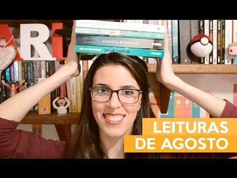 LEITURAS DE AGOSTO | Admirável Leitor