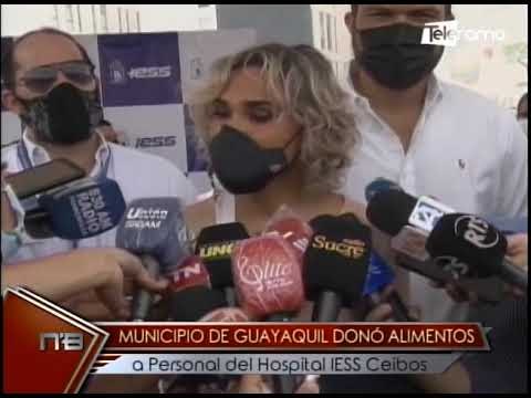 Municipio de Guayaquil donó alimentos a personal del hospital IESS Ceibos