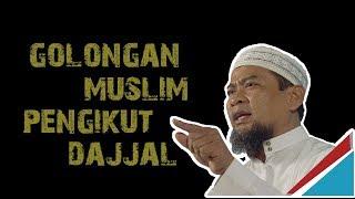 Video Inilah Golongan Muslim Yang Pasti Akan Menjadi Pengikut Dajjal || Ustadz Zulkifli M Ali Lc MA MP3, 3GP, MP4, WEBM, AVI, FLV Oktober 2018