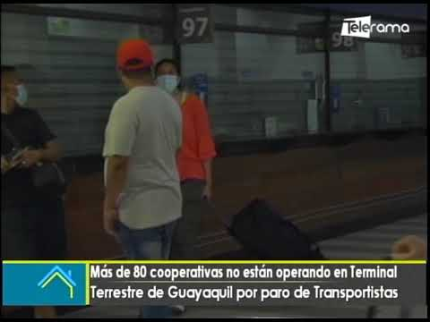 Más de 80 cooperativas no están operando en terminal terrestre de Guayaquil por paro de transportistas