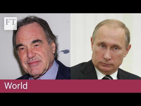 Oliver Stone on how the US misunderstands Putin