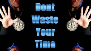 Z-Ro & K-Rino - Dont Waste Your Time