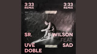 SR. WILSON feat. UVE y DOBLE – «3:33»