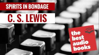 Listen to Spirits in Bondage Audiobook by C. S. Lewis - CS Lewis Poems, CS Lewis Books