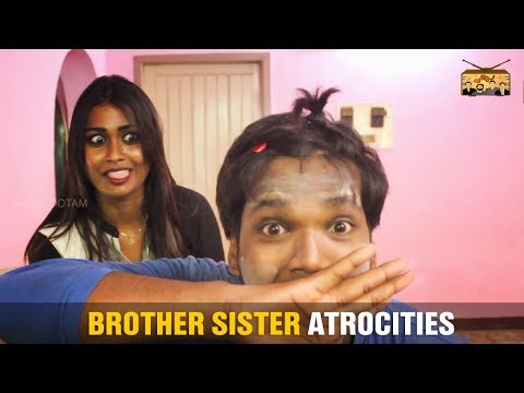 Brother Sister Atrocities - #Narikootam #6