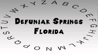 Defuniak Springs (FL) United States  City pictures : How to Say or Pronounce USA Cities — Defuniak Springs, Florida