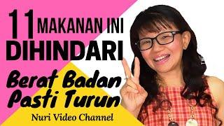 Download Video JIKA 11 MAKANAN INI DIHINDARI, BERAT BADANMU BAKAL TURUN MP3 3GP MP4