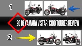 2. 2016 Yamaha V Star 1300 Tourer Review