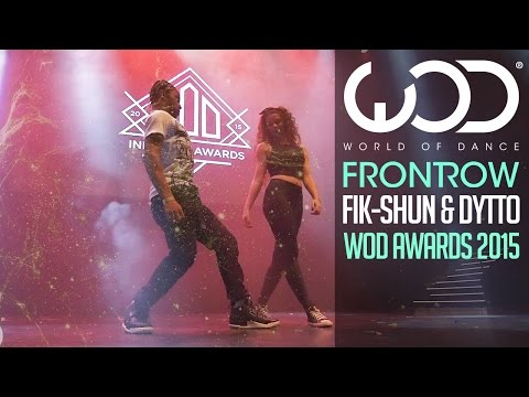 Fik-Shun & Dytto   FRONTROW   World of Dance Awards 2015 #WODAWARDS (видео)