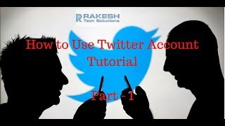 How to Use Twitter Account Tutorial - 1