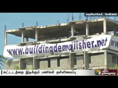 Demolition-of-11-storeyed-building-at-Moulivakkam-put-off