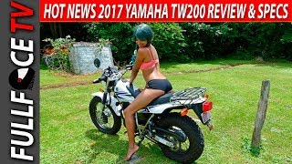 8. 2017 Yamaha TW200 Review, Top Speed and Price
