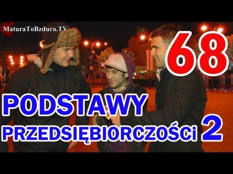 Matura To Bzdura - PODSTAWY PRZEDSIĘBIORCZOŚCI (CZĘŚĆ 2) - odc. 68