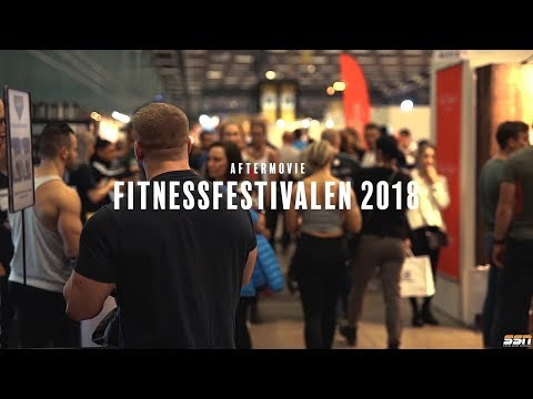 Fitnessfestivalen 2018 ( Official Aftermovie by Svensk Sport Nutrition)