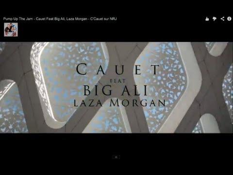 Pump Up The Jam - Cauet Feat Big Ali, Laza Morgan