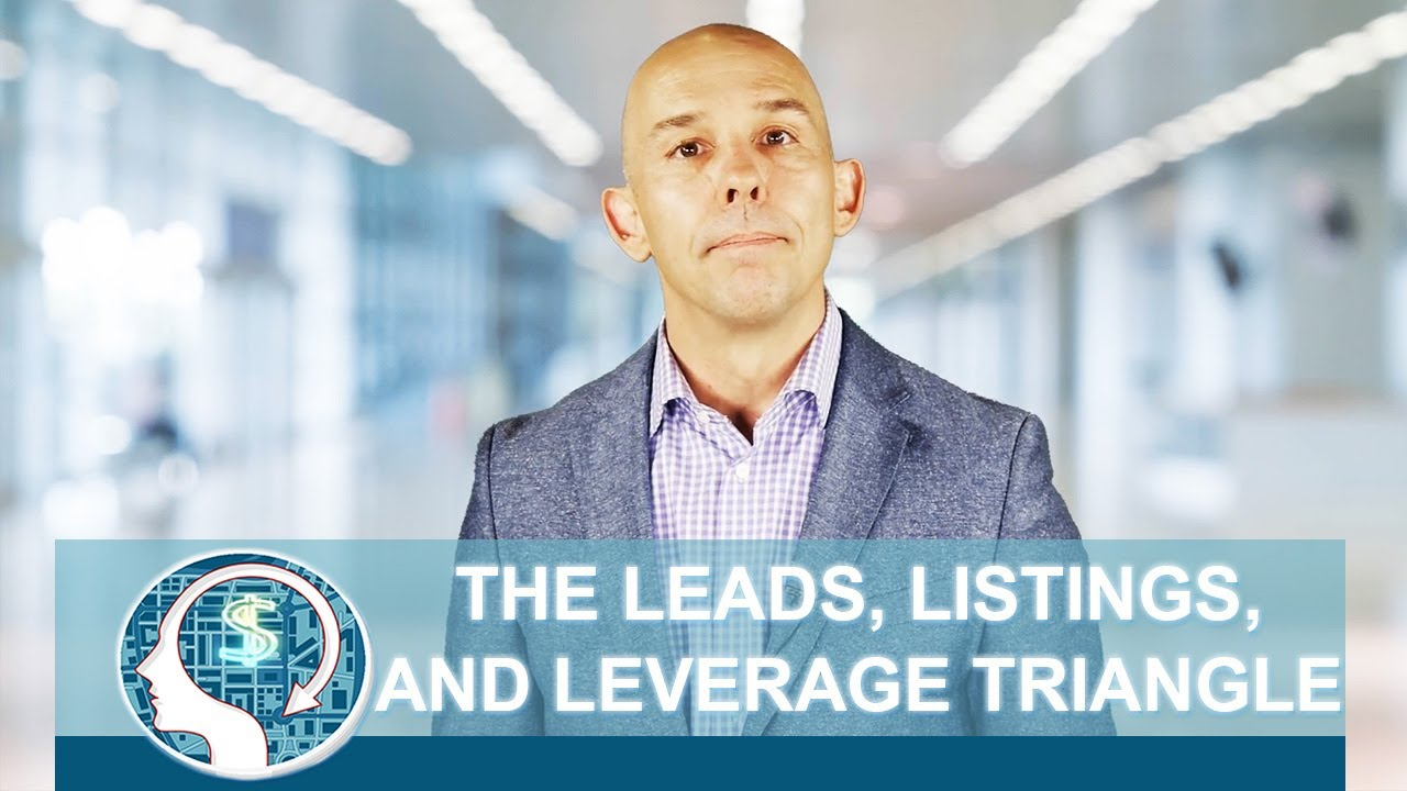 Why You Should Focus Your Business on the 3 L's: Leads, Listings, and Leverage